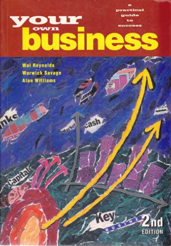 9780170089340: Your Own Business - A Practical Guide to Success 2nd Edition