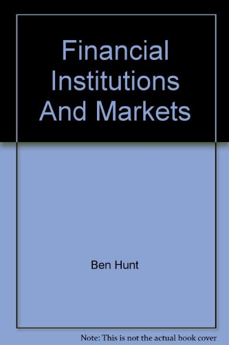 Financial Institutions And Markets: Ben Hunt