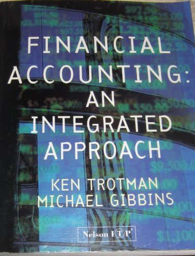 9780170093989: Financial Accounting: An Integrated Approach