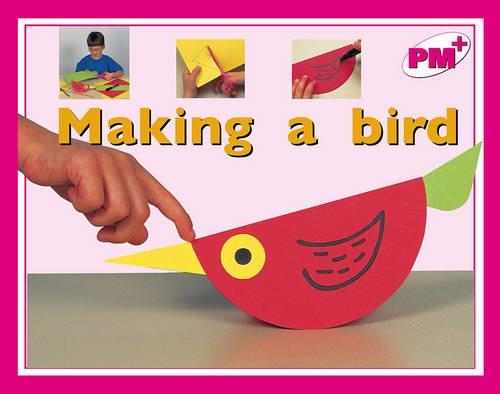 9780170095495: Making a bird (PM Plus)