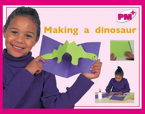 9780170095501: Making a Dinosaur PM PLUS Magenta 1 Non Fiction