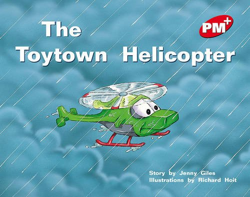 9780170095907: PM Plus Red 5 Fiction Mixed Pack (X10): The Toytown Helicopter PM PLUS Level 5 Red: 9 (Progress with Meaning)