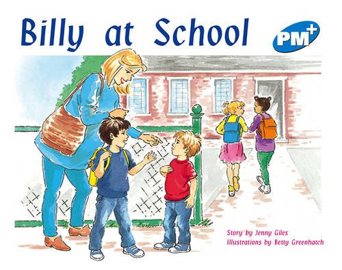 9780170096539: PM Plus Blue 9 Fiction Mixed Pack (10): Billy at School PM PLUS Blue 9: 2 (Progress with Meaning)