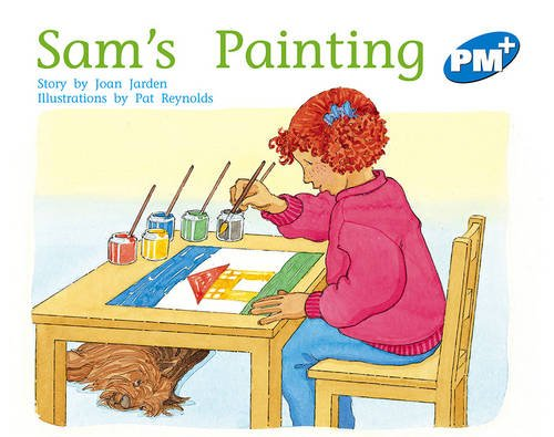 9780170096560: PM Plus Blue Level 10 Fiction Mixed Pack (10): Sam's Painting PM PLUS Blue 10: 7 (Progress with Meaning)