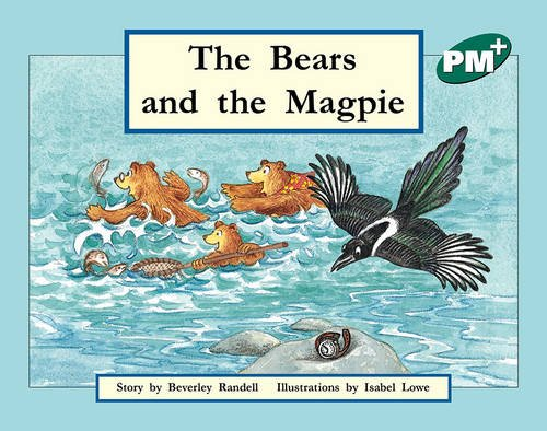 9780170096966: The Bears and the Magpie PM PLUS Level 12 Green