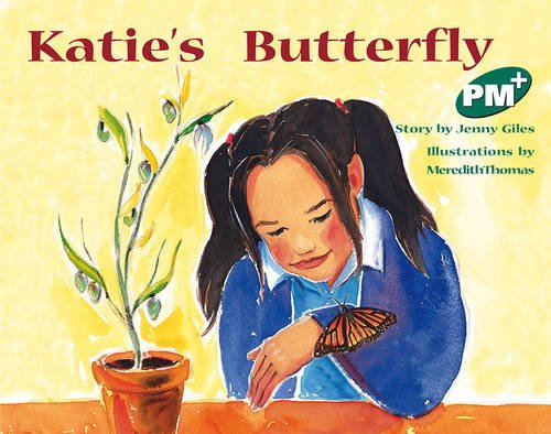9780170097185: Katie's Butterfly (PM Plus)