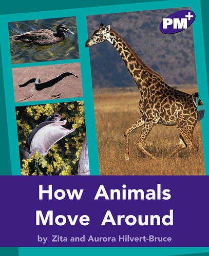 9780170097949: PM Plus Non Fiction Level 20&21 Movement and Grace Mixed Pack X6 Purple: How Animals Move Around PM PLUS Non Fiction Level 20&21 Purple: Movement and Grace