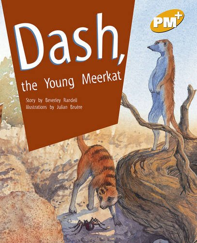 9780170098465: PM Plus Gold 21 Fiction Mixed Pack (10): Dash The Young Meerkat PM PLUS Level 21 Gold