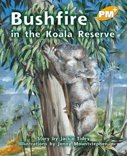 9780170098588: PM Plus Gold 22 Fiction Mixed Pack (10): Bushfire at the Koala Reserve PM PLUS Level 22 Gold