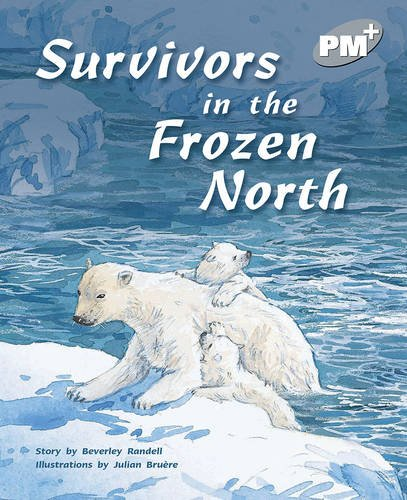 9780170098823: PM Plus Silver 24 Fiction Mixed Pack (10): Survivors in the Frozen North PM PLUS Level 24 Silver: 8