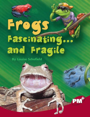 9780170099349: Frogs Fascinating ...and Fragile PM Plus Non Fiction Level 27&28 Ruby: Our Changing Environment