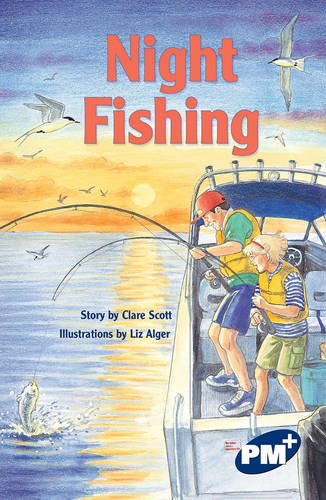 9780170108133: PM Plus Sapphire Chapter Books Set A (6): Night Fishing PM Plus Chapter A Sapphire: PM Plus Chapter Books Sapphire for Set A: 5
