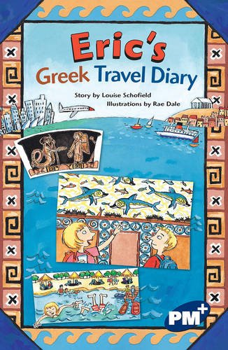 9780170108164: PM Plus Sapphire Chapter Books Set B (6): Eric's Greek Travel Diary PM Plus Chapter B Sapphire: 5