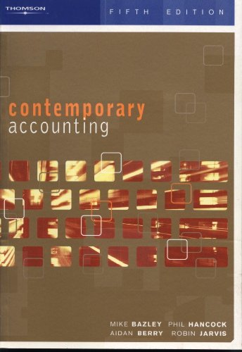 Contemporary Accounting: 5th Edition: Mike Bazley