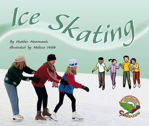 9780170112963: Ice Skating (Flying colours)