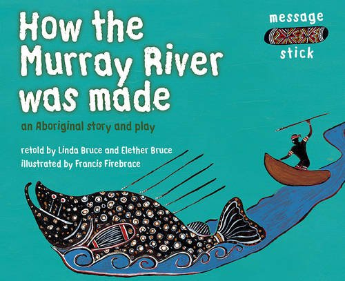 9780170114448: How the Murray River was made