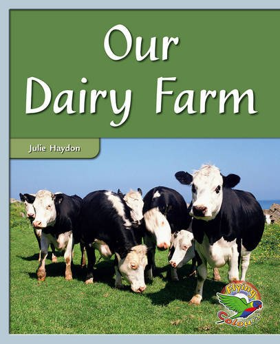 9780170116121: Our Dairy Farm (Flying colours)