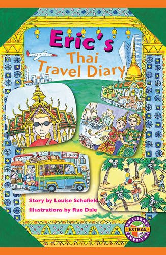 9780170117135: PM Sapphire Extras Chapter Books Set (6): Eric's Thai Travel Diary PM Extras Sapphire