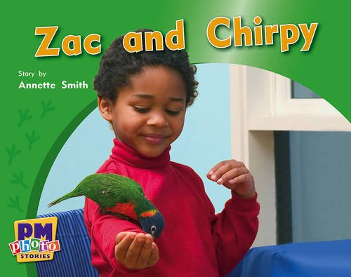 9780170123266: Zac and Chirpy PM Photo Stories Red Levels 3,4,5: 1