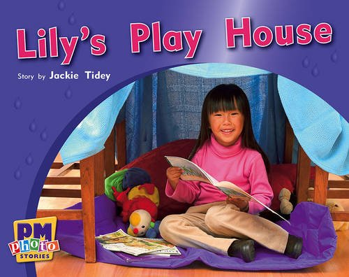 9780170123303: Lily's Play House PM Photo Stories Red Levels 3,4,5