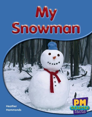 9780170123846: PM Science Facts 5/6 Exploring My World Red Mixed Pack (10): My Snowman PM Science Facts Red Levels 5/6