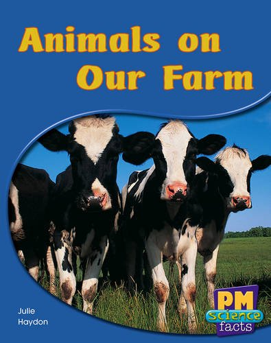 9780170123976: Animals on Our Farm PM Science Facts Yellow Levels 8/9