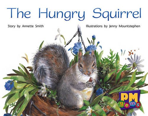 9780170124331: The Hungry Squirrel