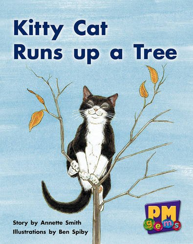 9780170124423: Kitty Cat Runs up a Tree PM GEMS Yellow Levels 6,7,8: 5