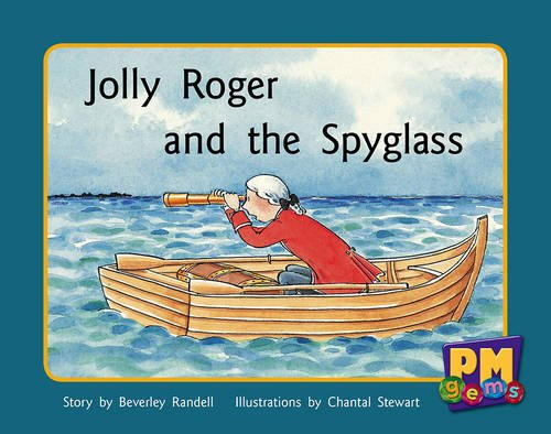 9780170124584: Jolly Roger and the Spyglass PM Gems Blue Levels 9,10,11
