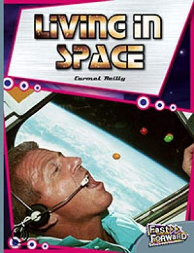 9780170127110: Living in Space (Fast Forward Level 24 Non-Fiction)