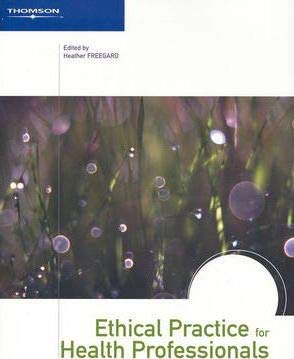 9780170127370: Ethical Practice for Health Professionals