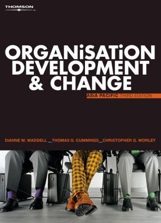 Organisation Development and Change - Asia Pacific: Waddell, Dianne; Cummings,