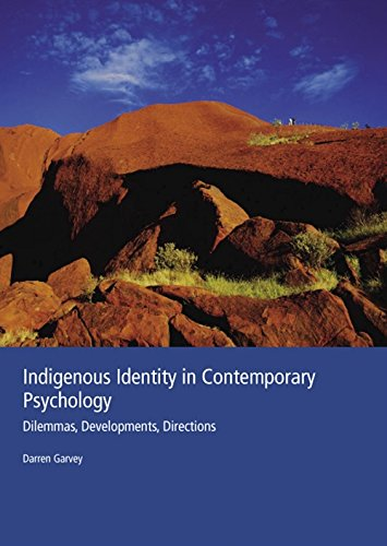 9780170133890: Indigenous Identity in Contemporary Psychology: Dilemmas, Developments, Directions