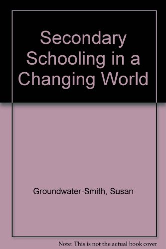 9780170135986: Secondary Schooling in a Changing World