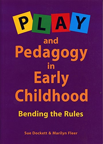 9780170135993: Play and Pedagogy in Early Childhood: Bending the Rules