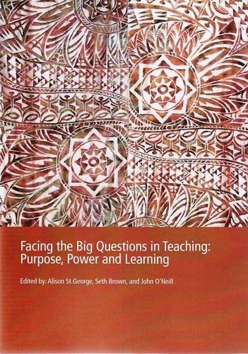 9780170137393: PP0181 Facing the Big Questions in Education: Purpose, Power