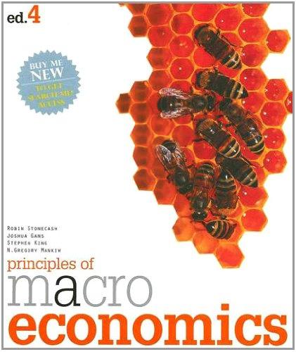 Principles of Macroeconomics (9780170160124) by Robin Stonecash; Joshua Gans; Stephen King; N. Gregory Mankiw