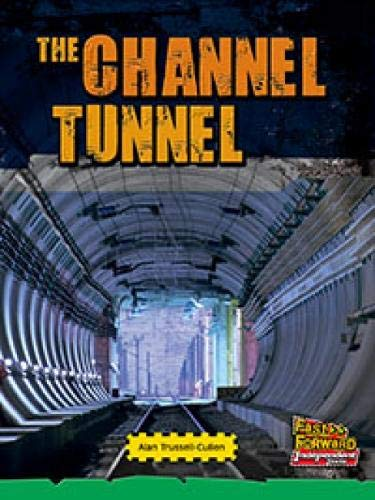 9780170179805: The Channel Tunnel (Fast Forward Independent Texts)
