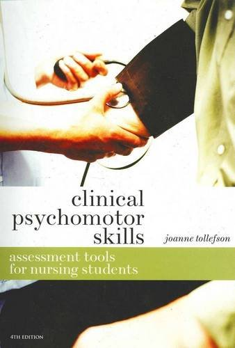 9780170182737: Clinical Psychomotor Skills: Assessment Tools for Nursing Students
