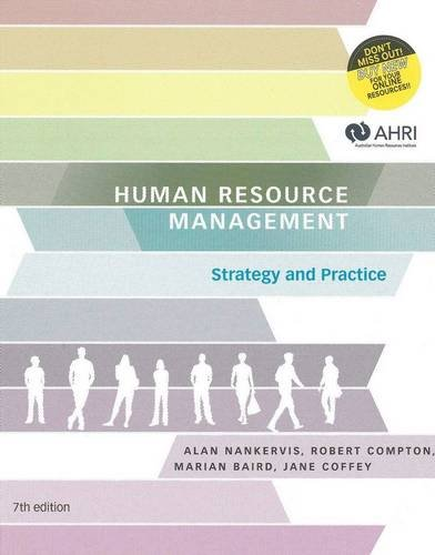 Human Resource Management: Strategy and Practice with: Nankervis, Alan; Compton,