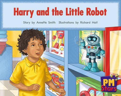 9780170193719: Harry and the Little Robot PM Stars Red Narratives