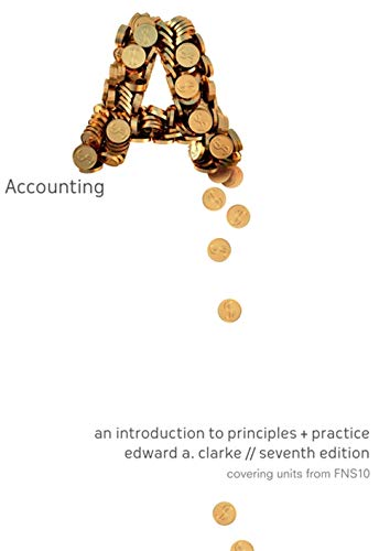 9780170213189: Accounting - an Introduction to Principles and Practice