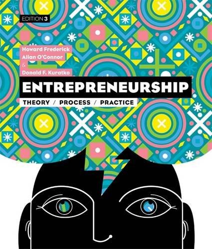 9780170214988: Entrepreneurship: Theory, Process, Practice