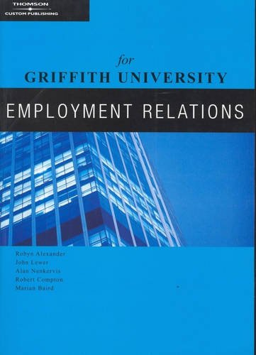 Employment Relations for Griffith University: Nankervis, Alan; Compton,