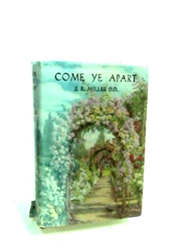 9780171250251: Come Ye Apart (Christian Home)