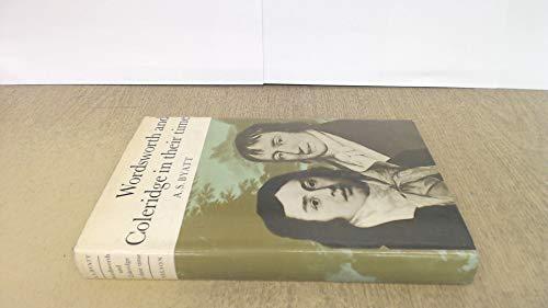 Wordsworth & Coleridge In Their Time: Byatt, A S