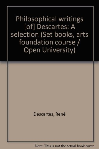 9780171370997: Philosophical writings [of] Descartes: A selection (Set books, arts foundation course / Open University)