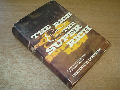 9780171380095: Rich and the Super-rich: A Study in the Power of Money Today