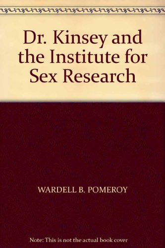 9780171380149: Dr. Kinsey and the Institute for Sex Research
