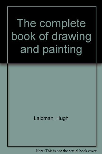 9780171410099: The complete book of drawing and painting